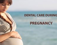 Dental Health and pregnancy